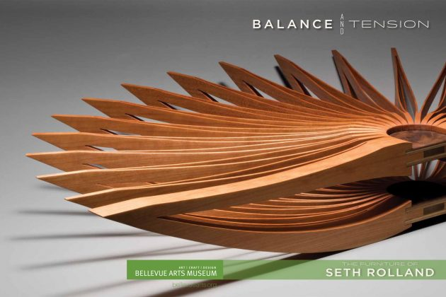 Catalog from Balance and Tension: The Furniture of Seth Rolland a solo show at the Bellevue Arts Museum, Bellevue WA showing the custom fine furniture and wood sculpture of Seth Rolland